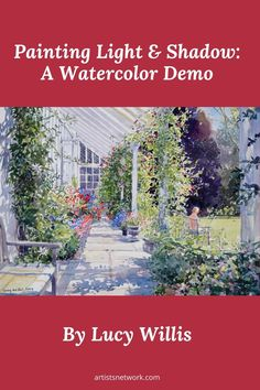 """☀️ In this watercolor demo from Lucy Willis, you'll learn how to balance the delicate play of light and shadow to bring drama to your watercolor landscapes. Pictured here: """"Summer Veranda, England"""" (watercolor on paper, 17×22) by Lucy Willis Watercolor Landscape, Watercolor Paintings, Online Gallery, Art Gallery, Watercolor Painting Techniques, Watercolor Christmas, Light Painting, Light And Shadow, Landscapes"""
