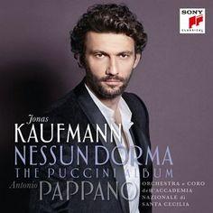 Jonas Kaufmann - Nessun Dorma (The Puccini Album)