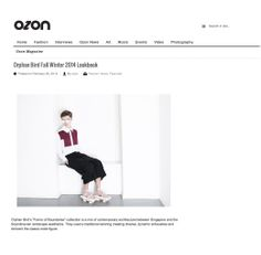 Featured on OZON magazine official page !  http://en.ozonweb.com/fashion-news/orphan-bird-fall-winter-2014-lookbook