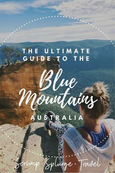 If you're planning a Blue Mountains getaway on a short timeframe here's all the best things to do in the Blue Mountains. // blue mountains national park, blue mountains nsw, three sisters blue mountains, what to do in blue mountains, blue mountains hike, blue mountain activities, blue mountains attractions, blue mountains australia, blue mountains sydney, blue mountains national park australia, where to stay in blue mountains, blue mountains information, blue mountains NSW, Blue Mountains…