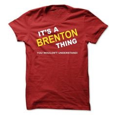 Its A Brenton Thing - #geek tshirt #hoodie with sayings. LOWEST SHIPPING => https://www.sunfrog.com/Names/Its-A-Brenton-Thing-vqacz.html?68278