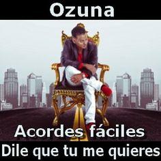 Ozuna - Dile que tu me quieres (facil) acordes
