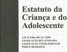 ESTATUTO DA CRIANÇA E DO ADOLESCENTE: RESUMO E ROTEIRO