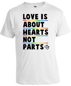 fae4d8156 Pride Clothing Gay Pride Outfits Gay T Shirts LGBT Pride Shirts Rainbow  Gifts Pride Gay Love Is About Hearts Not Parts Mens Tee FAT-110