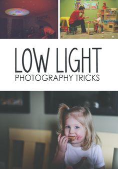8 Low Light Photography Tips *Great tips for shooting photos in dark situations