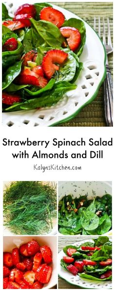 Whenever you need a tasty salad idea for a special occasion, this Strawberry Spinach Salad with Almonds and Dill is always a hit!  If you don't like dill or don't have any fresh dill, I'd use basil instead. [from KalynsKitchen.com] #Vegan #GlutenFree