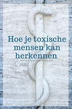 Hoe je toxische mensen kan herkennen – Nadia's Healthy World Pushing People Away, Daily Reminder, Self Confidence, Positive Life, Best Self, Good Advice, Personal Development, Life Lessons, Health And Wellness