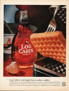 1962 LOG CABIN MAPLE SYRUP vintage magazine advertisement ~ Log Cabin's real maple flavor makes waffles!