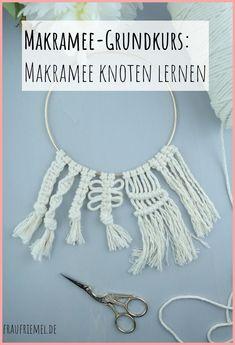 Makramee DIY: Makramee lernen mit einfacher Makramee Anleitung - Makramee Step by Step lernen für tolle Makramee Projekte.