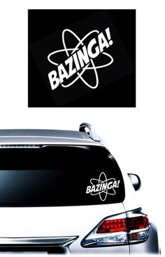 bazinga decal stickers for cars  http://customstickershop.com