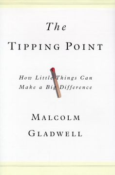 I've read three of Gladwell's books and enjoyed them all. The Tipping Point is the first one I read.