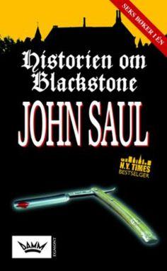 """""""Historien om Blackstone"""" av John Saul"""