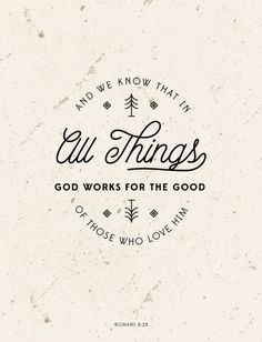 And we know that in all things God works for the good of those who love Him. Romans 8:28 #cdff #onlinedating #christianinspiration