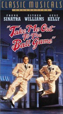 Take Me Out to the Ball Game (1949) starring Gene Kelly, Frank Sinatra, Esther Williams, and Betty Garrett