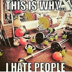 On days when I work out in the 'workout room' at my gym, my warmup is cleaning up this mess … somebody please put up a 'gym etiquette' list in there! Workout Memes, Gym Memes, Gym Humor, Fitness Humor, Funny Fitness, Fitness Fun, Crossfit, Bodybuilding Memes, Join A Gym