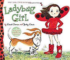 Ladybug Girl by David Soman and Jacky Davis (Age 23 Feminist Books Every Child Should Read Superhero Pictures, Superhero Books, Best Superhero, Eric Carle, Ladybug Girl, Ladybug Costume, Feminist Books, Dark And Twisty, Fancy Nancy