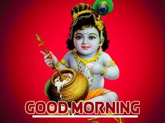 Bal Krishna Photo, Krishna Photos, Bal Gopal, Good Morning Images Hd, Good Morning Inspirational Quotes, Morning Greeting, Gods And Goddesses, Hd Images, Religion