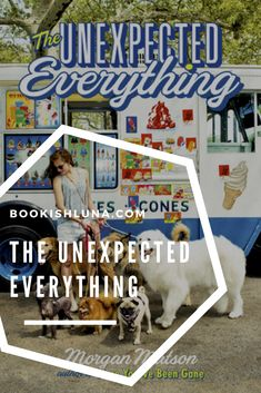 My review of The Unexpected Everything by Morgan Matson.