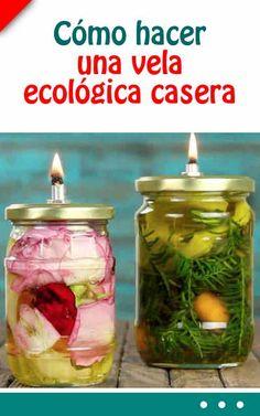Cómo hacer una vela ecológica casera