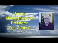 Demon Management or Freedom: You Choose - YouTube