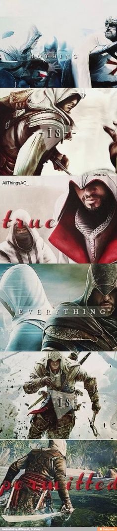 So much yes! Nothing is true. Everything is permitted.