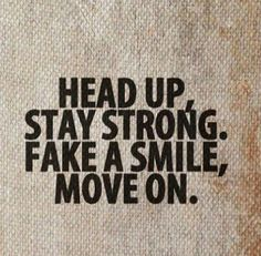 33 Ideas Quotes About Strength In Hard Times Remember This Moving Forward - Gym motivation words - Zitate Words Quotes, Wise Words, Me Quotes, Motivational Quotes, Funny Quotes, Inspirational Quotes, Strong Quotes, Head Up Quotes, Moving Quotes