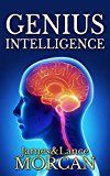 Free Kindle Book -   GENIUS INTELLIGENCE: Secret Techniques and Technologies to Increase IQ (The Underground Knowledge Series Book 1) Check more at http://www.free-kindle-books-4u.com/education-teachingfree-genius-intelligence-secret-techniques-and-technologies-to-increase-iq-the-underground-knowledge-series-book-1/