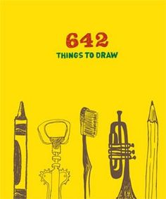 """Create a Doodle Table with """"642 Things to Draw"""" and post the results on a bulletin board or share in a binder"""
