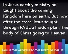 """Romans - Philemon = Paul is the apostle for the Body of Christ """"Mystery Hid in God Revealed"""""""