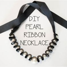 A beaded necklace broke and from that hiccup this DIY Pearl Ribbon necklace was born!