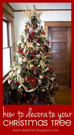 How to Decorate Your Christmas Tree--A Five Part Series to Help You Have the Most Gorgeous Tree Ever!