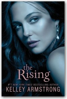 The 3rd book in the Darkest Powers Rising series, by Kelley Armstrong.