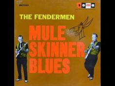 """Mule Skinner Blues"" by The Fendermen"