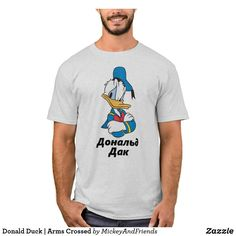 Customizable T-Shirt made by Zazzle Apparel. Personalize it with photos & text or shop existing designs! Disney Theme, Disney Mickey, Arms Crossed, Closet Staples, Donald Duck, Create Your Own, Fitness Models, Casual, Sleeves