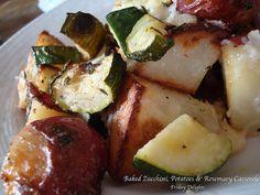 potato casserole with zuchini, don't forget rosemary.