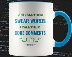 Programmer Humor, Strong Words, You Call, Foreign Language, New Words, Software Development, Drinkware, Funny Gifts, Programming