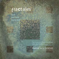 Guia: Una introducción al mundo de los fractales  qué por qué para qué Una introducción al mundo de los fractales Fractals. What? Why? What For? An Introduction to the World of Fractals qué por qué para qué  Una introducción al mundo de los fractales Fractals. What? Why? What For? An Introduction to the World of Fractals