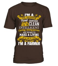 Loyal Hardworking Proud Courteous Clean Farmer