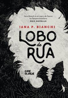 Lobo de Rua – Dame Blanche. http://dameblanche.com.br/produto/lobo-de-rua/