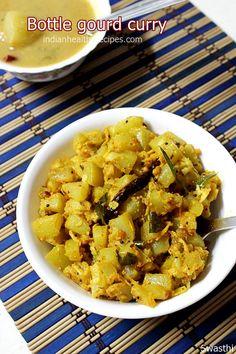 Bottle gourd curry Sorakkai poriyal Bottle gourd recipes via Lentil Recipes, Veg Recipes, Curry Recipes, Side Dish Recipes, Lunch Recipes, Indian Food Recipes, Cooking Recipes, Ethnic Recipes, Recipies