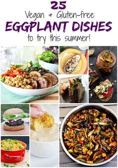 25 #Glutenfree & #Vegan #Eggplant Dishes to Try This #Summer ( #recipe, #healthyrecipe, #dairyfree, #eggfree, #plantbased)