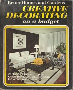 Better homes and gardens creative decorating on a budget Hardcover | jjandedt - Books & Magazines on ArtFire