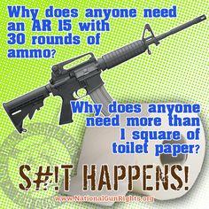 You don't want to run out! Love Gun, My Love, Gun Humor, Gun Rights, Freedom, Guns, Jokes, Politics, Shit Happens