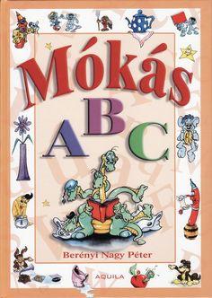 Albumarchívum - Mókás ABC Prep School, Alphabet Worksheets, Portfolio, 1, Crafty, Teaching, Education, Children, Books