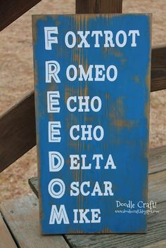 Phonetic Alphabet Freedom Distressed Sign!  Patriotic/Military