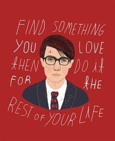 Find something you love then do it for the rest of your life #Rushmore #IvonnaBuenrostro #HeartbeatsClub