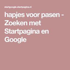 hapjes voor pasen - Zoeken met Startpagina en Google