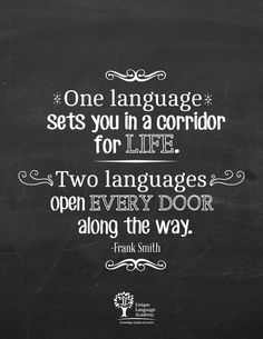Learn a second language and doors will open / Aprende un segundo idioma en Unique Language Academy Colima  - Original  Chalkboard Quote  https://www.facebook.com/UniqueLanguageAcademy