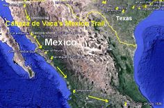 Cabeza de Vaca's Trail along today's Highway 15 in Mexico