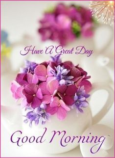 Good Morning Flowers Quotes, Good Morning Beautiful Flowers, Good Morning Friends Quotes, Good Morning Roses, Good Morning Messages, Good Morning Greetings, Morning Humor, Funny Morning, Good Morning Saturday